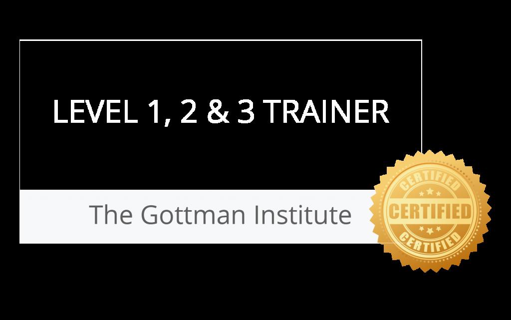 Gottman Level 1, 2, 3 Trainer
